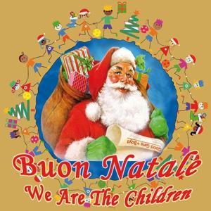 Buon Natale: We Are the Children (Canzoni di Natale per bambini)