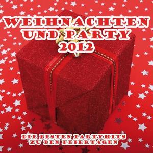 Weihnachten und Party 2012