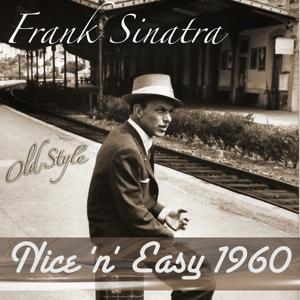Nice 'n' Easy 1960 (Original Remastered 2011)
