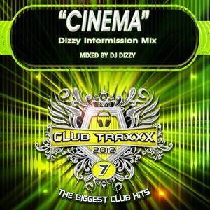 Cinema (Dizzy Intermission Mix)