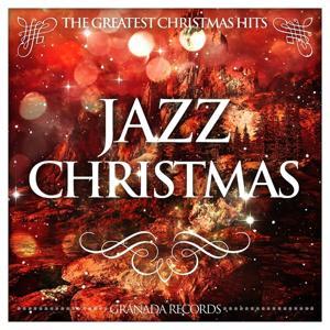 Jazz Christmas (The Greatest Christmas Hits)