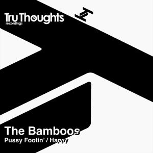 Pussy Footin' / Happy 7
