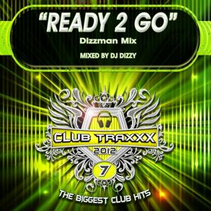 Ready 2 Go (Dizzman Mix)