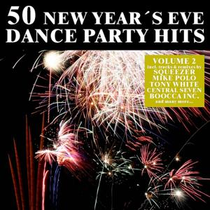 50 New Year's Eve Dance Party Hits, Vol. 2