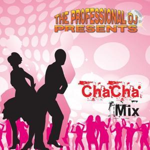 Cha Cha Mix