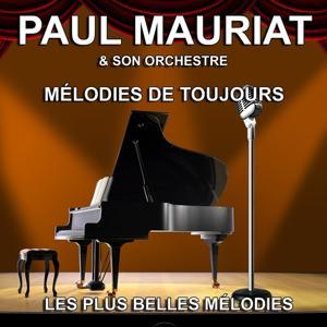 Paul Mauriat et son Orchestre : les plus belles mélodies (Mélodies de toujours)