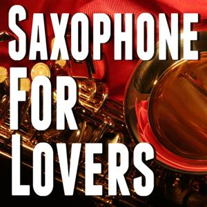 Saxophone for Lovers