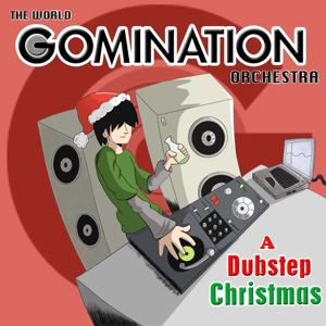 Gomination Dubstep Christmas