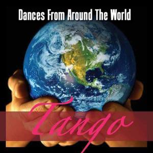 Dances Around The World - Tango