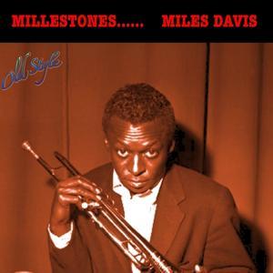 Millestones (Remastered to Original 1958)