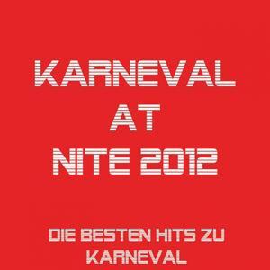 Karneval at Nite 2012