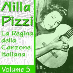 Nilla Pizzi: La regina della canzone italiana, vol. 5