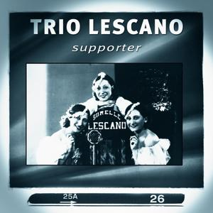 Trio Lescano: Supporter
