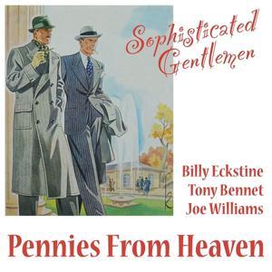 Pennies from Heaven (Sophisticated Gentlemen)