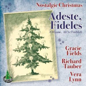 Adeste, Fideles (O Come, All Ye Faithful) (Nostalgic Christmas)