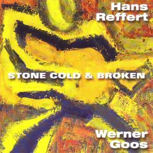 Stone Cold & Broken