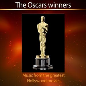 The Oscars Winners (Music from the Greatest Hollywood Movies)