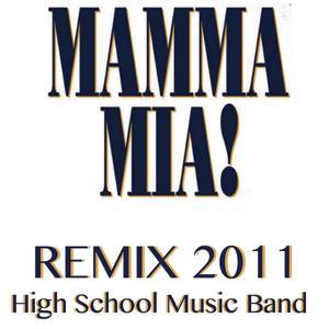 Mamma Mia (Remix 2011)