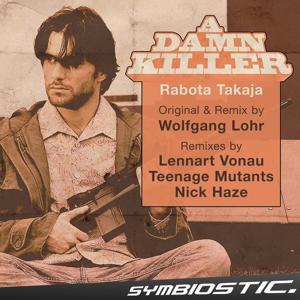 Rabota Takaja (A Damn Killer (Main O-S-T Theme))