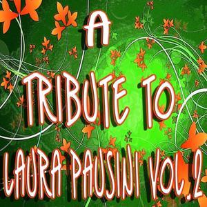 A Tribute to Laura Pausini, Vol. 2