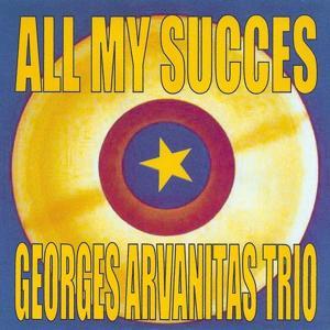 All My Succes - Georges Arvanitas Trio