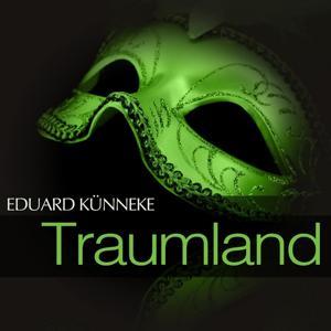 Künneke: Traumland