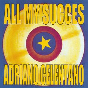 All My Succes - Adriano Celentano