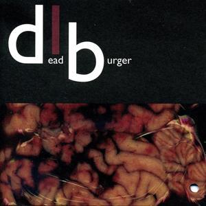 Deadburger