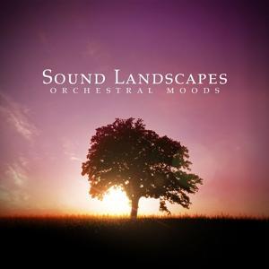 Sound Landscapes Orchestral Moods