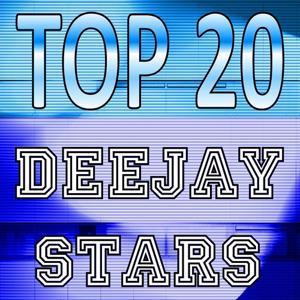 Top 20 Deejay Stars