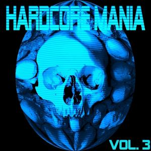 Hardcore Mania, Vol. 3
