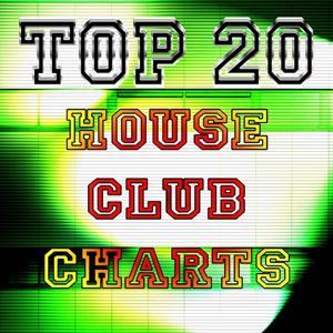 Top 20 House Club Charts