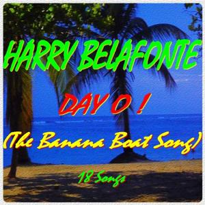 Day O ! (The Banana Boat Song)
