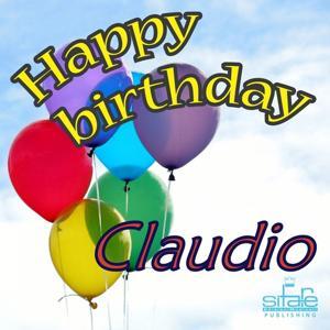 Happy Birthday Claudio (Auguri Claudio)