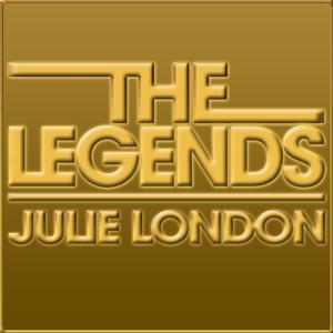 The Legends - Julie London