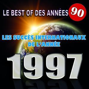 Le Best Of des années 90 (Les succès internationaux de l'année 1997)