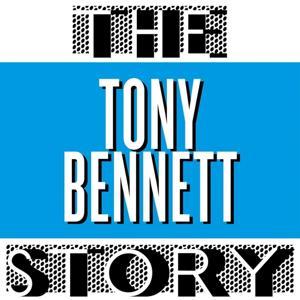The Tony Bennett Story
