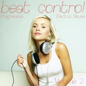Beat Control, Vol. 2 (Progressive Electro House)