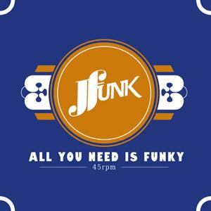 All You Need Is Funky