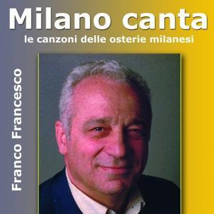 Milano canta (Le canzoni delle osterie milanesi)