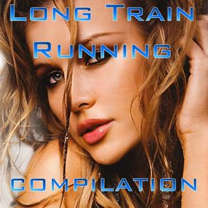 Long Train Running Compilation