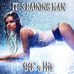 It's Raining Man (90's Hit)
