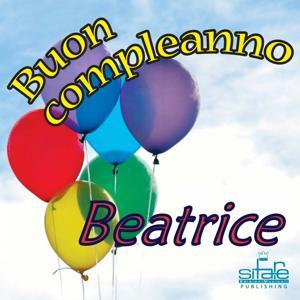Tanti Auguri a Te Beatrice (Auguri Beatrice)