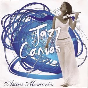 Jazz Canvas (Asian Memories)