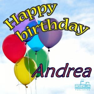 Happy Birthday to You (Birthday Andrea)