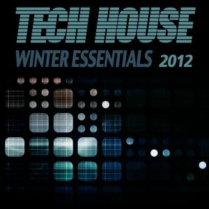 Tech House Winter Essentials 2012