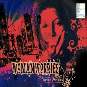 Woman Worries - EP