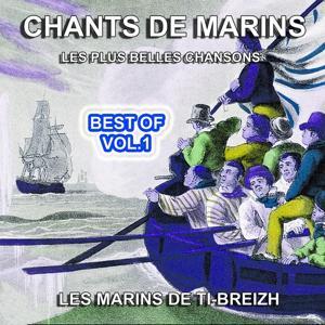 Chants de Marins, vol. 1 (Les plus belles chansons)
