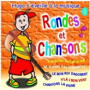 Rondes et chansons (Vol. 1)