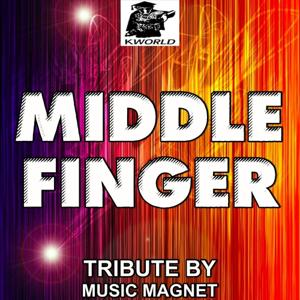 Middle Finger - Tribute to Cobra Starship and Mac Miller